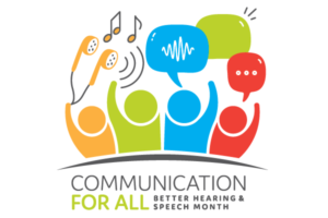 Better Hearing & Speech Month - PDX ENT